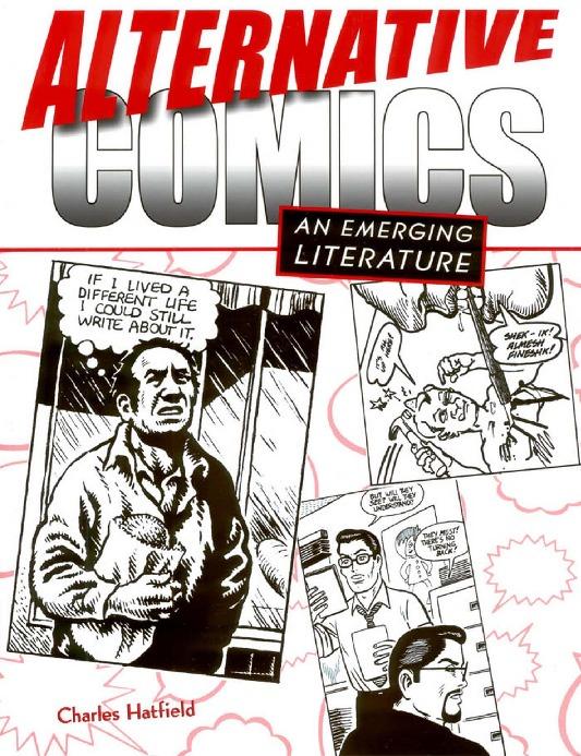 Comix Movement - Alternative Comics an Emerging Literature