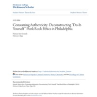"""Consuming Authenticity: Deconstructing """"Do-It Yourself""""<br /><br /> Punk Rock Ethics in Philadelphia Paper"""